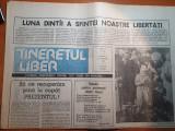 ziarul tineretul liber 21 ianuarie 1990-luna dintai a sfintei noastre libertati