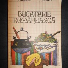 I. NEGREA, F. BUSCA - BUCATARIE ROMANEASCA
