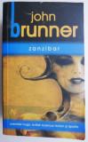Zanzibar – John Brunner