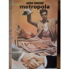 Metropola - Upton Sinclair ,306224