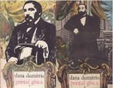 Printul Ghica vol. 2-3  / Dana Dumitriu