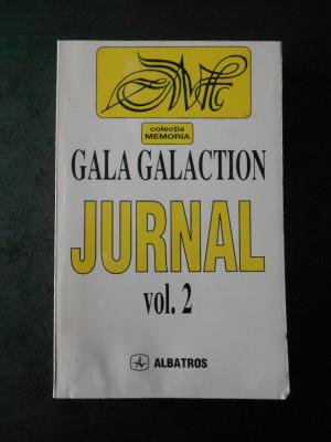 GALA GALACTION - JURNAL volumul 2 foto