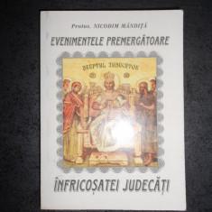 NICODIM MANDITA - EVENIMENTELE PREMERGATOARE INFRICOSATEI JUDECATI (1998)