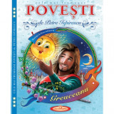 Cele mai frumoase Povesti - Petre Ispirescu (Ilustratii Petru Ghetoi)