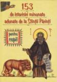 Cumpara ieftin 153 de istorisiri minunate adunate de la Sfintii Parinti