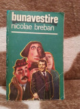 BUNAVESTIRE-NICOLAE BREBAN