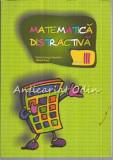 Cumpara ieftin Matematica Distractiva - Viorel George Dumitru, Mihail Rosu