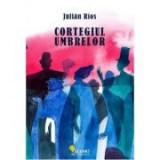 Cortegiul umbrelor - Julian Rios, Vellant