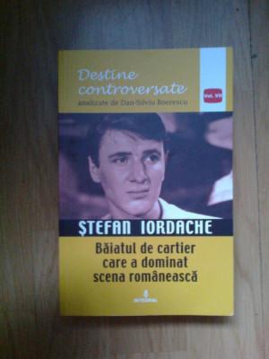 n8 Stefan Iordache - Baiatul de cartier care a dominat scena romaneasca foto