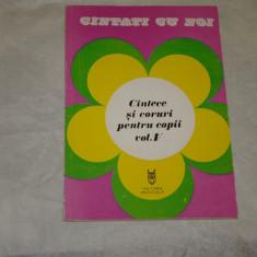 Cantece si coruri pentru copii vol. V - Editura Muzicala - 1985