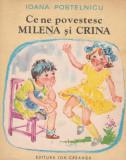 Ce ne povestesc Milena si Crina