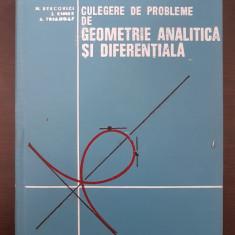 CULEGERE DE PROBLEME DE GEOMETRIE ANALITICA SI DIFERENTIALA - Bercovici, Rimer