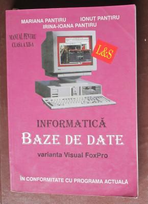 Informatica. Baze de date varianta Visual FoxPro. Manual clasa a 12-a foto