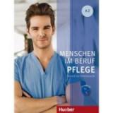 Menschen im Beruf Pflege A2 Kursbuch mit Audio-CD - Valeska Hagner