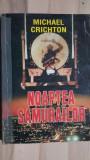 Noaptea samurailor- Michael Crichton