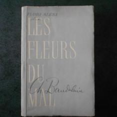 CH. BAUDELAIRE - FLORI ALESE. LES FLEURS DU MAL