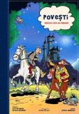 Povești. Adaptare după Ion Creangă. Album de benzi desenate