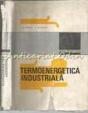 Cumpara ieftin Termoenergetica Industriala - Ioan D. Stancescu, Victor Athanasovici