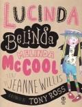 Cumpara ieftin Lucinda Belinda Melinda McCool