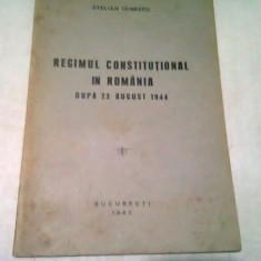 REGIMUL CONSTITUTIONAL IN ROMANIA DUPA 23 AUGUST 1944 - STELIAN IONESCU