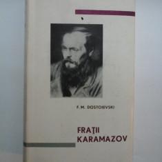 FRATII KARAMAZOV - F.M. DOSTOIEVSKI - Editia de lux - 1965