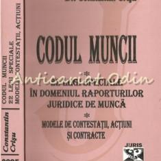 Codul Muncii. 22 Legi Speciale In Domeniul Raporturilor Juridice De Munca