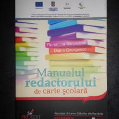 FLORENTINA SAMIHAIAN - MANUALUL REDACTORULUI DE CARTE SCOLARA