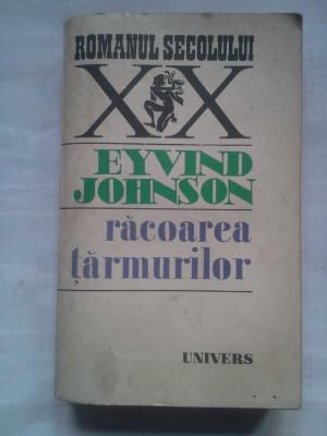 (C426) EYVIND JOHNSON - RACOAREA TARMURILOR foto