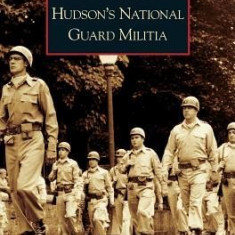 Hudson's National Guard Militia