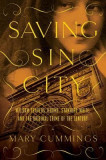Saving Sin City: William Travers Jerome, Stanford White, and the Original Crime of the Century