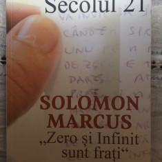 Solomon Marcus, Zero si infinit sunt frati, nr. 1-6 din 2017