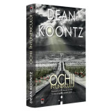 Dean Koontz - Ochii întunericului (virusul Wuhan)