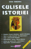 Cumpara ieftin Culisele istoriei - Dana Simedrea