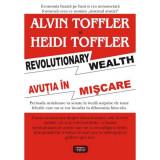 Avutia in miscare - Alvin Toffler & Heidi Toffler