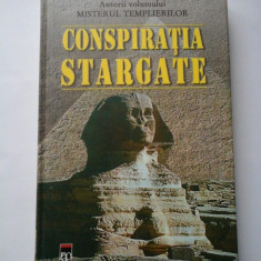CONSPIRATIA STARGATE - Lynn Picknett & Clive Prince