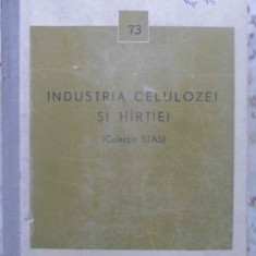INDUSTRIA CELULOZEI SI HARTIEI (COLECTIE STAS) - NECUNOSCUT