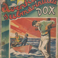 Warren, H. - AVENTURILE SUBMARINULUI DOX, No. 19, ed. Ig. Hertz, Bucuresti
