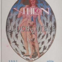 Deocheatele (cu autograf Romulus Vulpescu) – Francois Villon