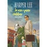 ... Sa ucizi o pasare cantatoare. Roman grafic - Harper Lee, Fred Fordham, Polirom