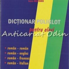 Dictionar Poliglot Pentru Elevi - Constantin Dram, Mirela Pascu, Ozana Staicu