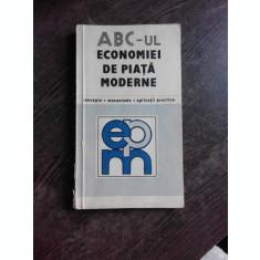 ABC-UL ECONOMIEI DE PIATA MODERNE