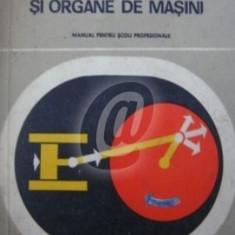 Rezistenta materialelor si organe de masini. Manual pentru scoli profesionale, anul. I