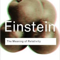 The Meaning of Relativity - Albert Einstein