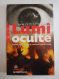 LUMI OCULTE , O CALATORIE INITIATICA PRINTRE VRAJI , SANTERIA AFRO-CUBANEZA SI VOODOO de JUAN JOSE REVENGA 2008
