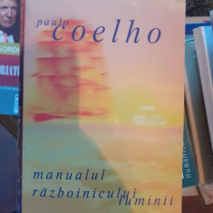 Manualul razboinicului luminii – Paulo Coelho
