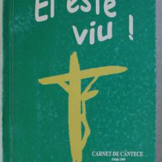EL ESTE VIU ! - CARNET DE CANTECE , 2000