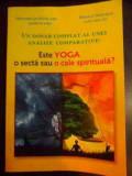 Un Dosar Complet Al Unei Analize Comparative: Este Yoga O Sec - Gregorian Bivolaru, Monica Dascalu ,541159