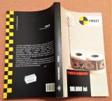 199.000 lei. Editura Pandora-M, 2004 - Frederic Beigbeder