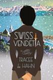Swiss Vendetta: A Mystery