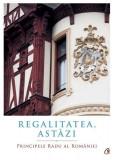Regalitatea, astazi | Princepele Radu al Romaniei, Curtea Veche